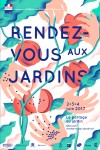RENDEZ-VOUS AUX JARDINS 2017 (MEETING IN  THE GARDENS 2017)
